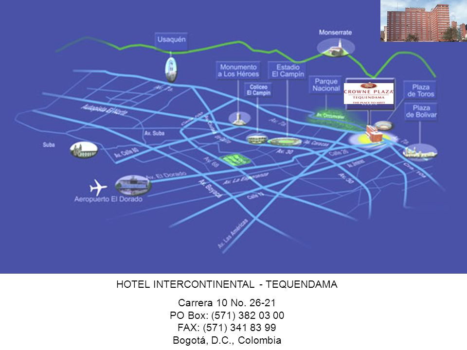 HOTEL INTERCONTINENTAL - TEQUENDAMA