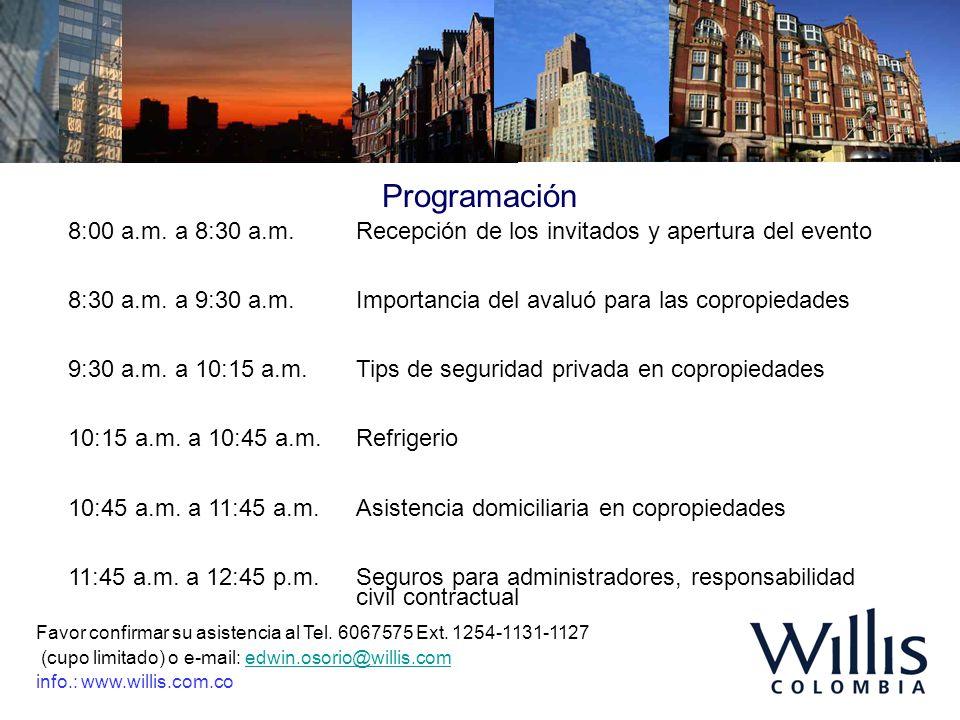 Programación 8:00 a.m. a 8:30 a.m. Recepción de los invitados y apertura del evento.