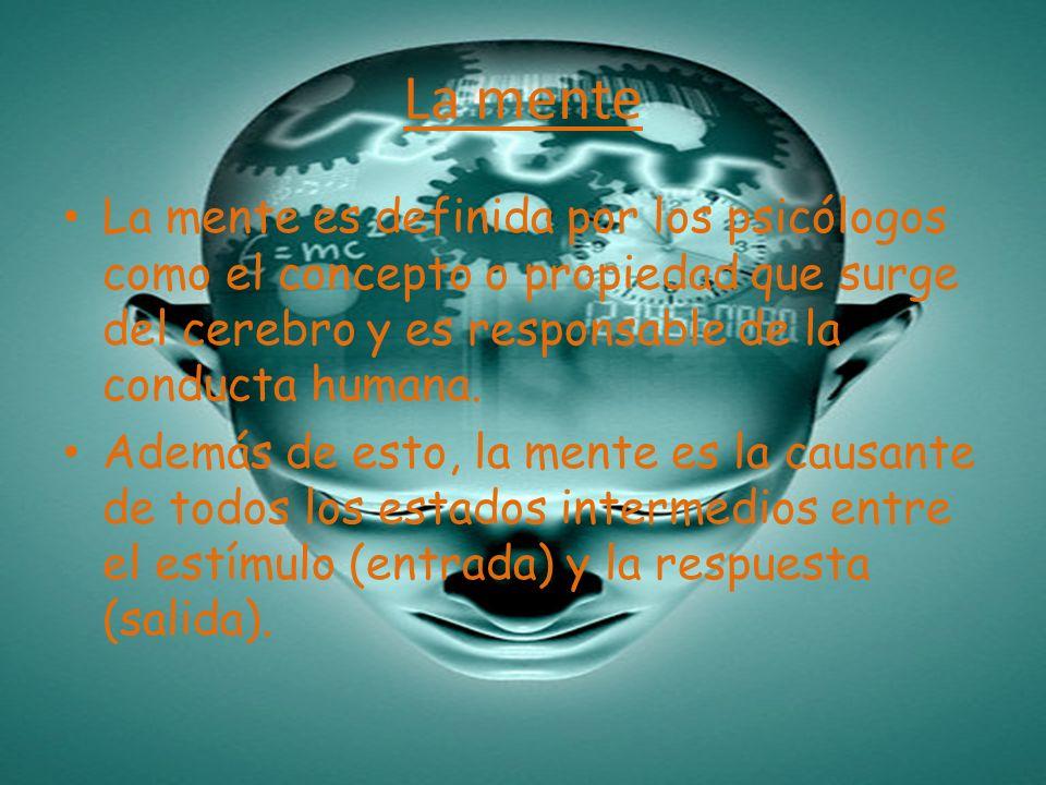La menteLa mente es definida por los psicólogos como el concepto o propiedad que surge del cerebro y es responsable de la conducta humana.