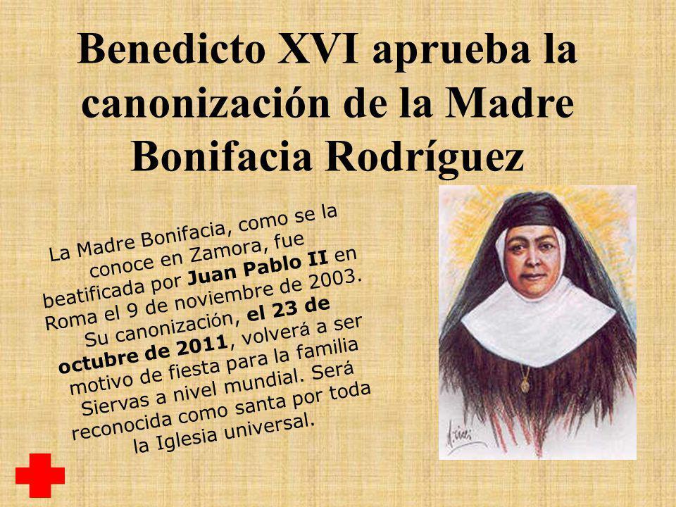 Benedicto XVI aprueba la canonización de la Madre Bonifacia Rodríguez