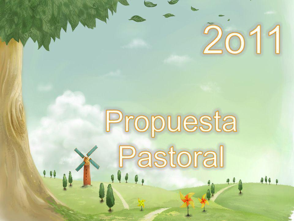 2o11 Propuesta Pastoral