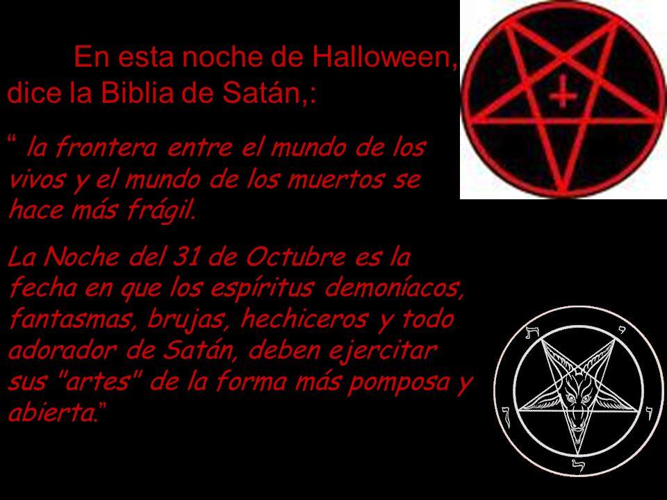 En esta noche de Halloween, dice la Biblia de Satán,: