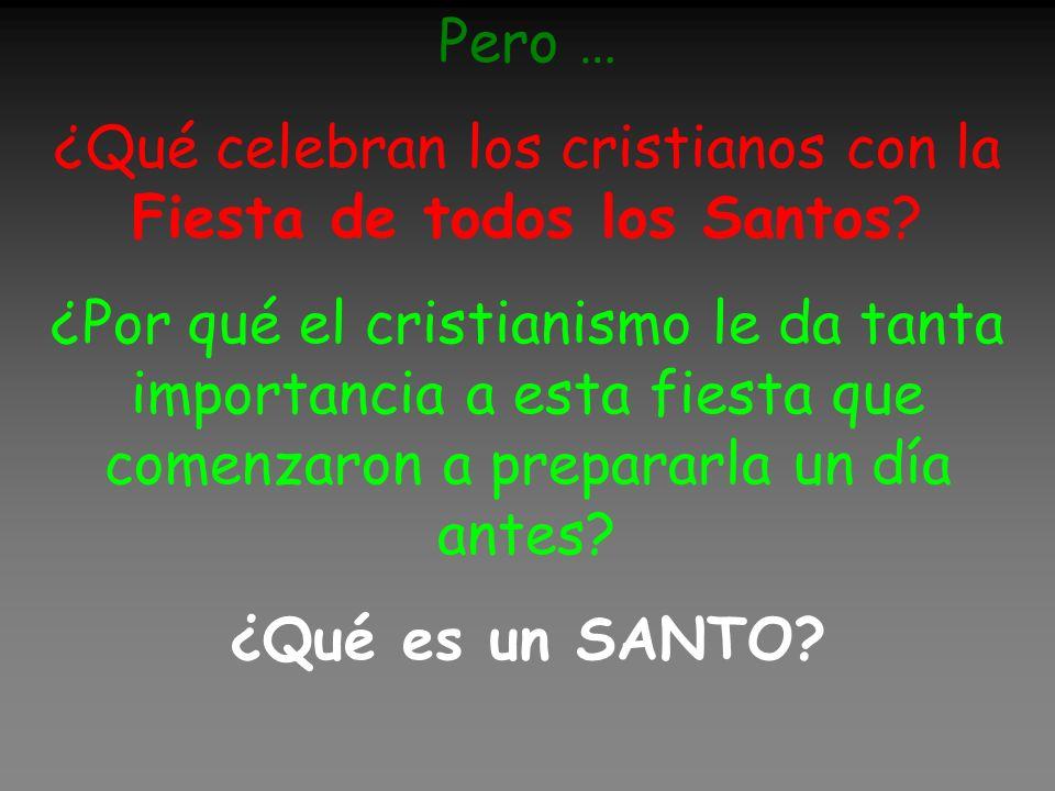 ¿Qué celebran los cristianos con la Fiesta de todos los Santos