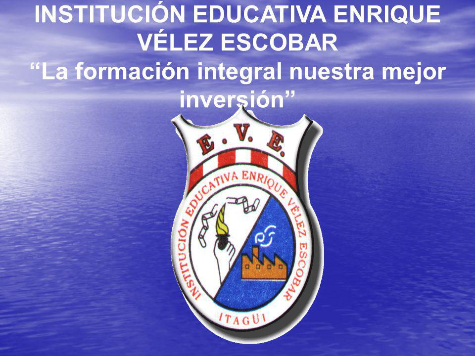INSTITUCIÓN EDUCATIVA ENRIQUE VÉLEZ ESCOBAR