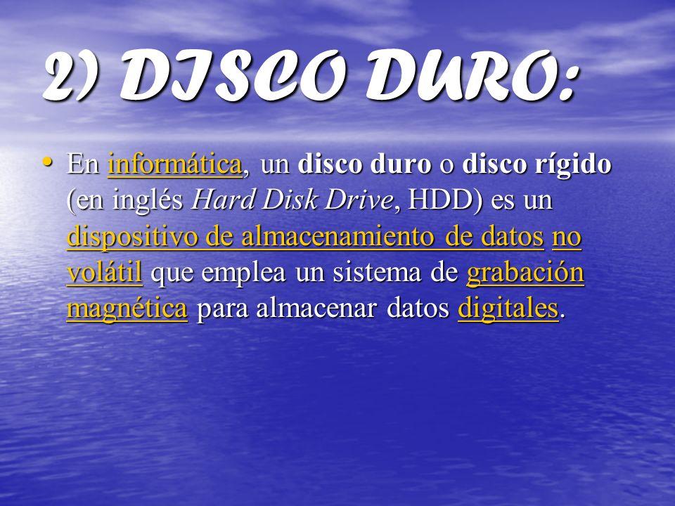2) DISCO DURO: