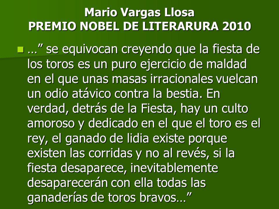 Mario Vargas Llosa PREMIO NOBEL DE LITERARURA 2010