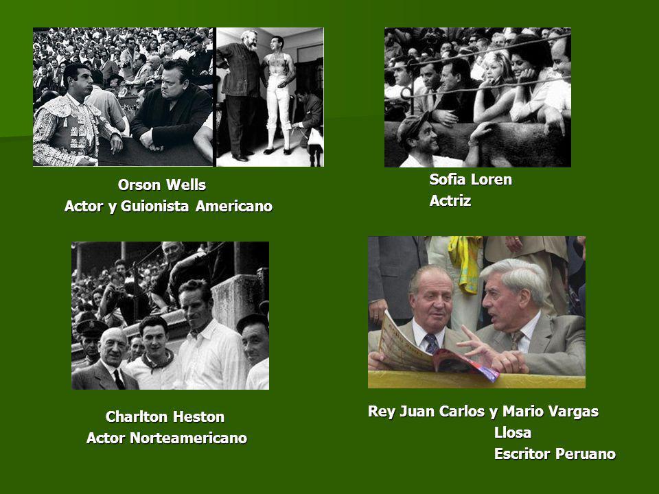 Orson Wells Actor y Guionista Americano. Charlton Heston. Actor Norteamericano. Sofia Loren. Actriz.