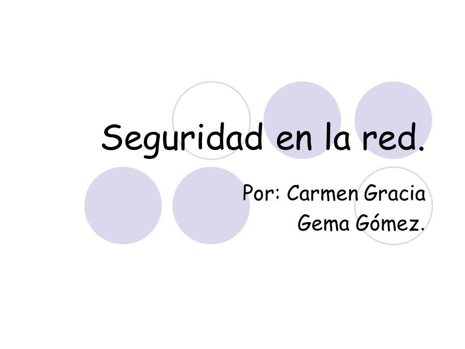 Por: Carmen Gracia Gema Gómez.