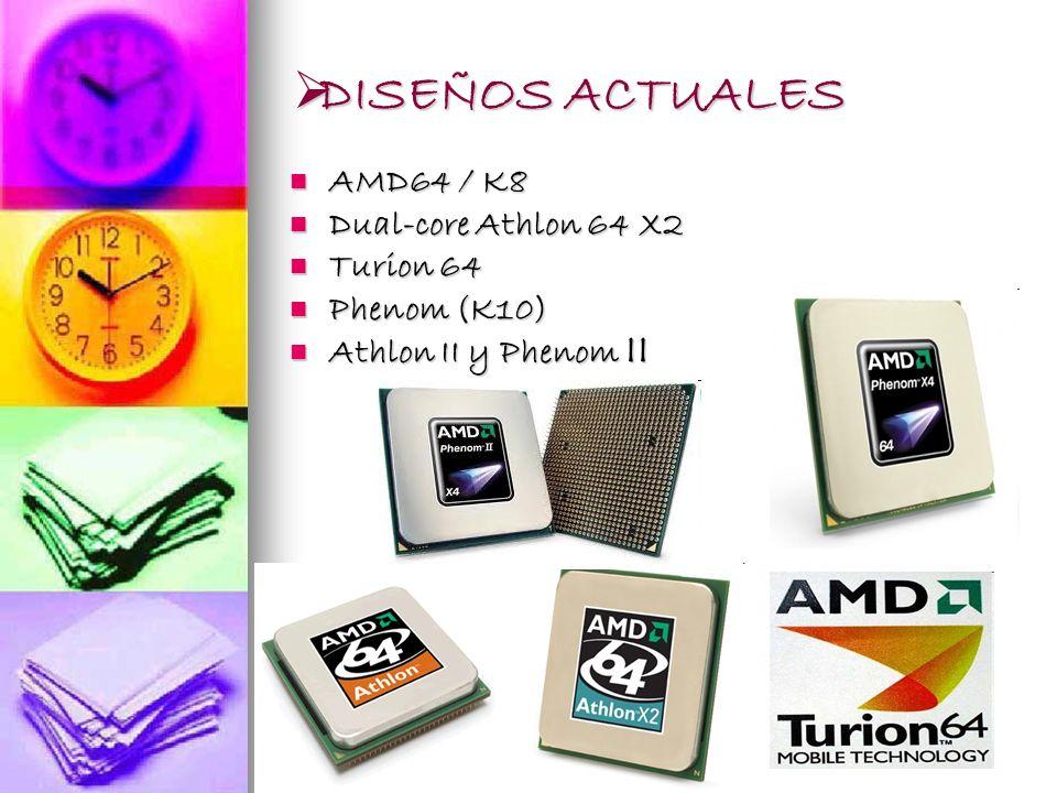 DISEÑOS ACTUALES AMD64 / K8 Dual-core Athlon 64 X2 Turion 64