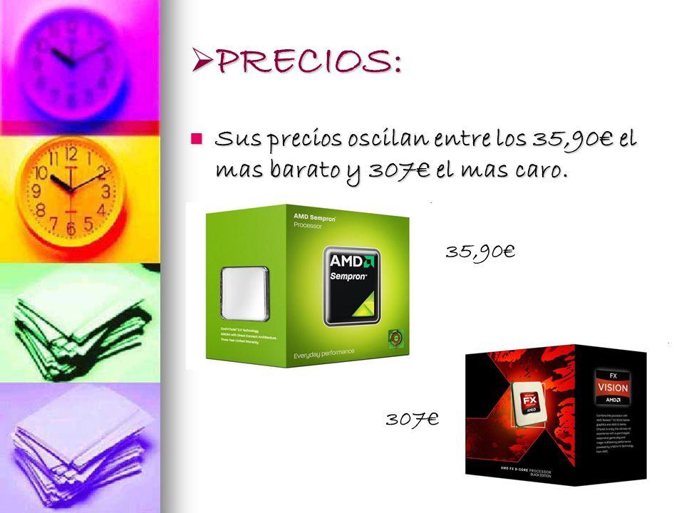 PRECIOS: Sus precios oscilan entre los 35,90€ el mas barato y 307€ el mas caro. 35,90€ 307€