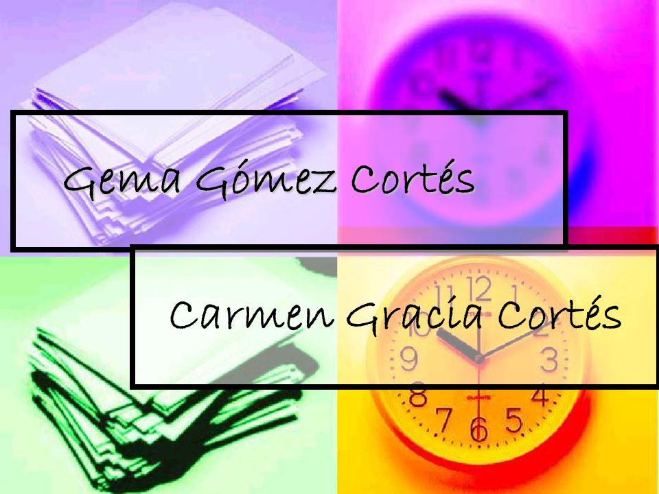 Gema Gómez Cortés Carmen Gracia Cortés