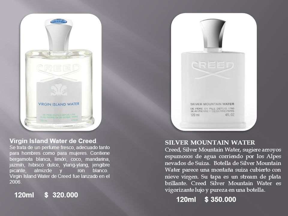 120ml $ 320.000 120ml $ 350.000 Virgin Island Water de Creed.