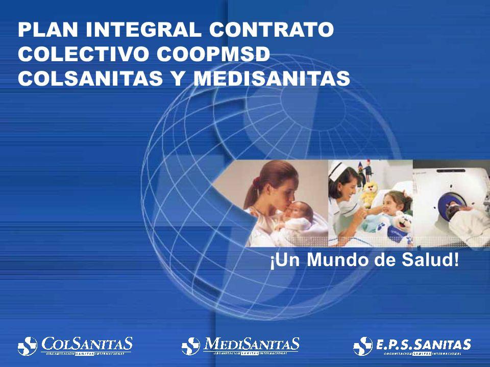 PLAN INTEGRAL CONTRATO COLECTIVO COOPMSD COLSANITAS Y MEDISANITAS