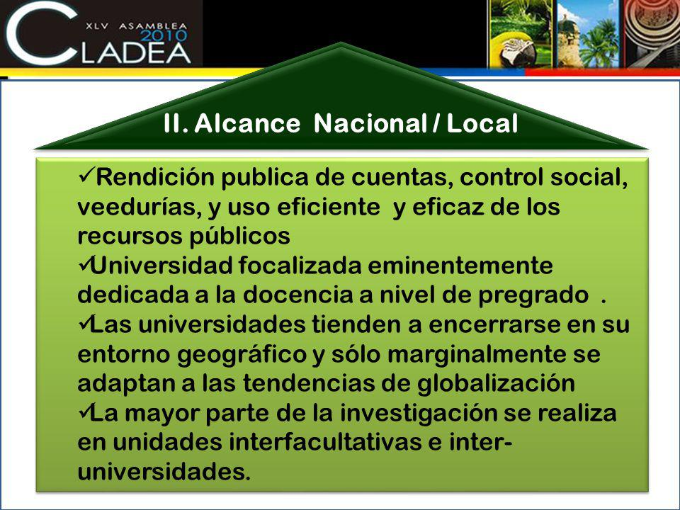 II. Alcance Nacional / Local