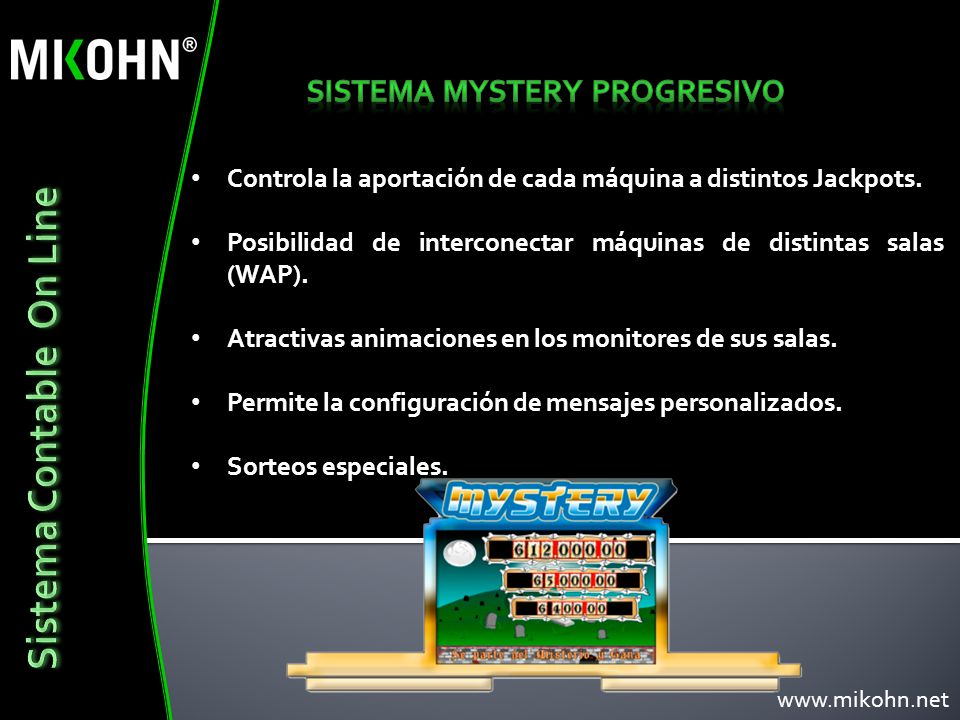 SISTEMA MYSTERY PROGRESIVO Sistema Contable On Line