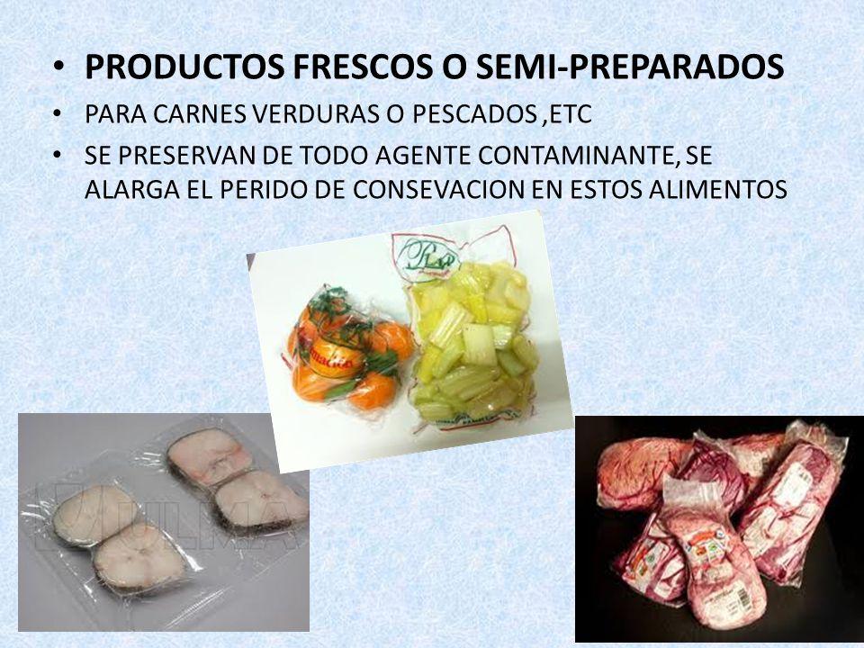 PRODUCTOS FRESCOS O SEMI-PREPARADOS