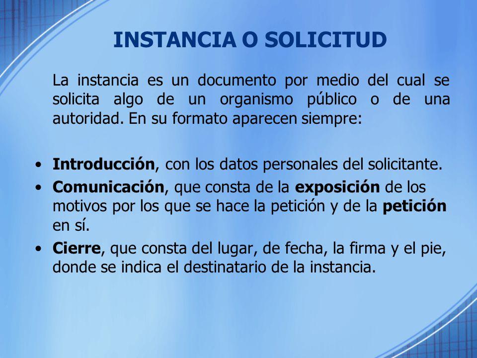 INSTANCIA O SOLICITUD