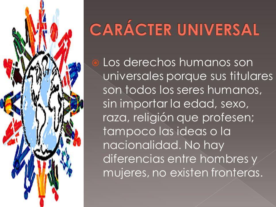 CARÁCTER UNIVERSAL