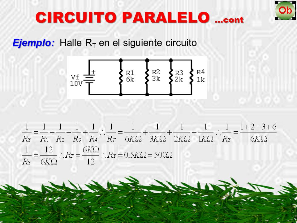 Ejemplo: Halle RT en el siguiente circuito