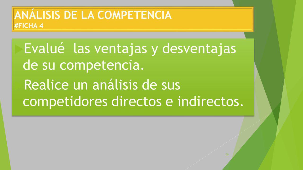 ANÁLISIS DE LA COMPETENCIA #FICHA 4