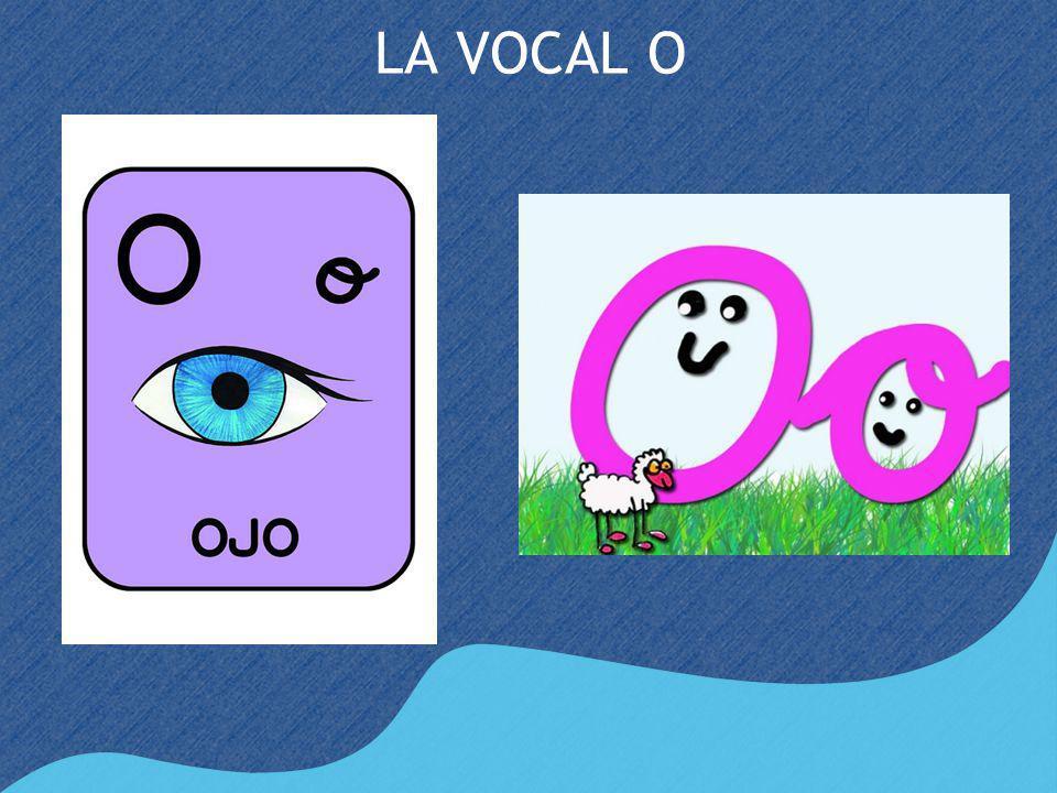 LA VOCAL O