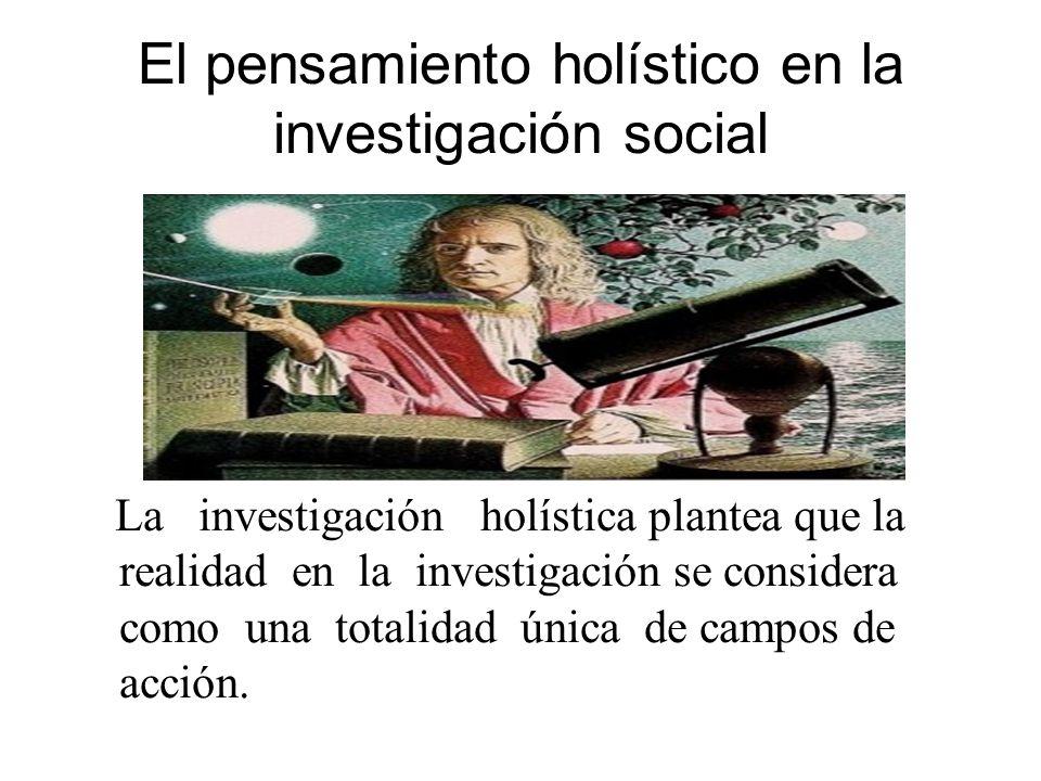 El pensamiento holístico en la investigación social