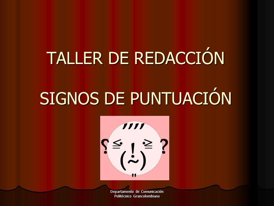 TALLER DE REDACCIÓN SIGNOS DE PUNTUACIÓN