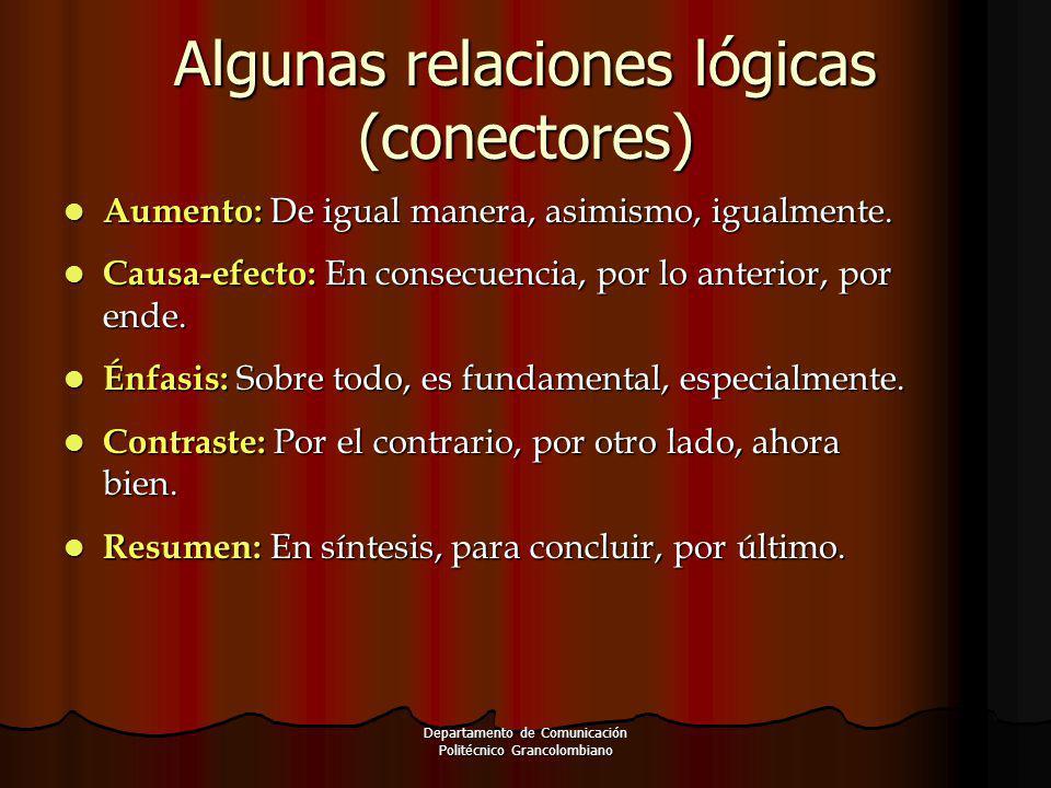 Algunas relaciones lógicas (conectores)