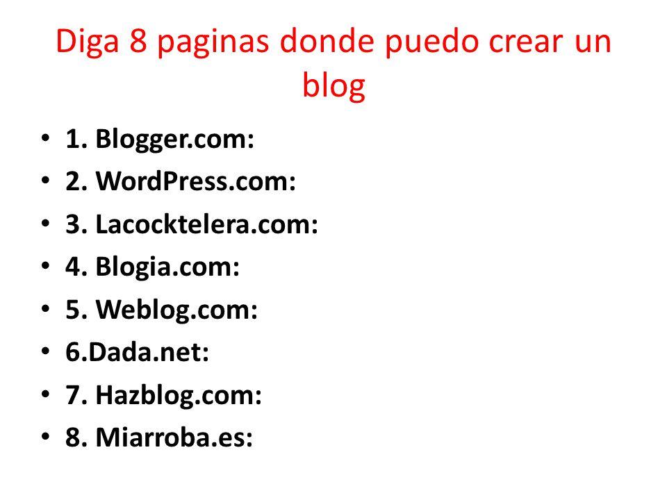 Diga 8 paginas donde puedo crear un blog