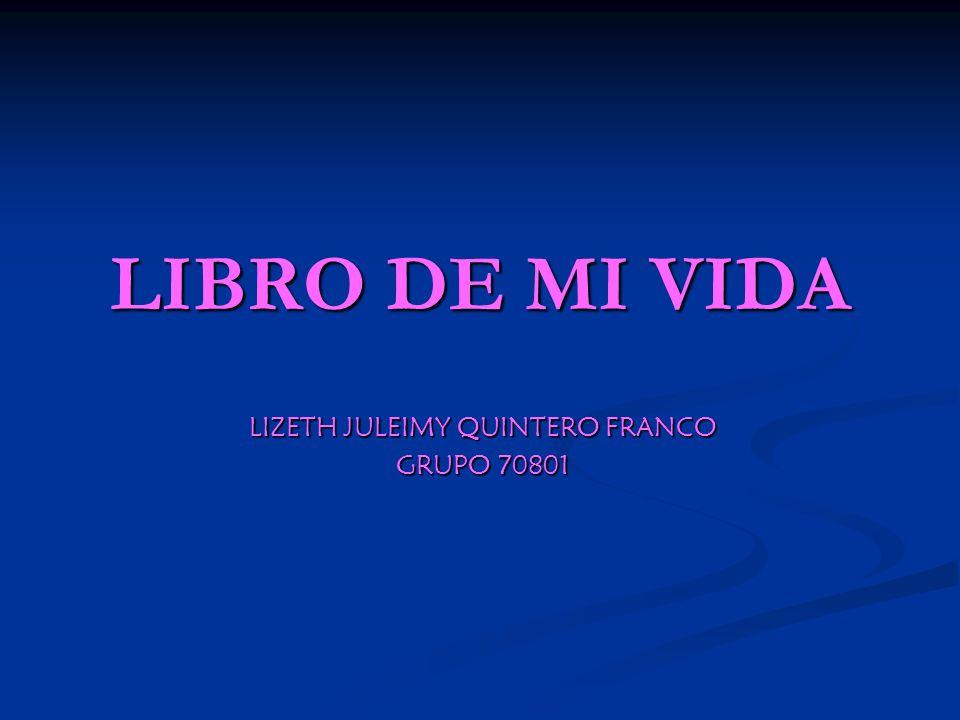 LIZETH JULEIMY QUINTERO FRANCO GRUPO 70801