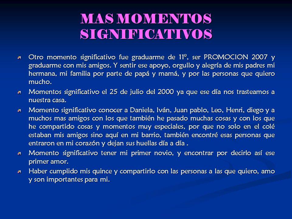 MAS MOMENTOS SIGNIFICATIVOS