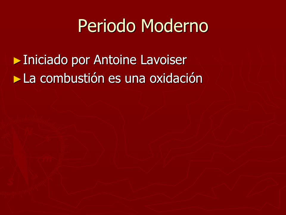 Periodo Moderno Iniciado por Antoine Lavoiser