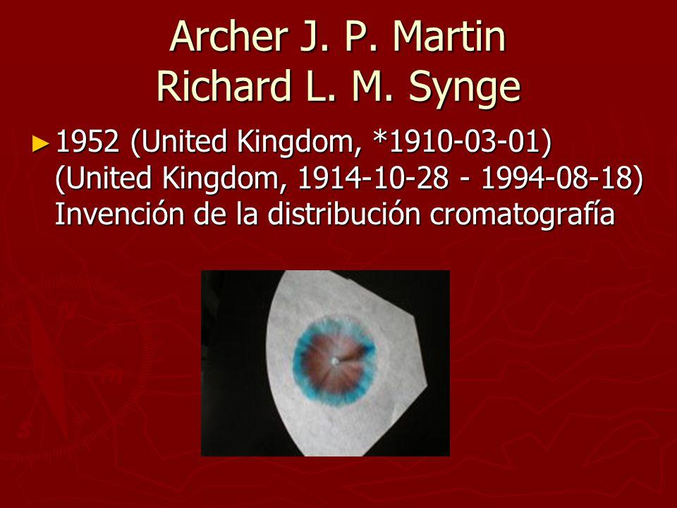 Archer J. P. Martin Richard L. M. Synge