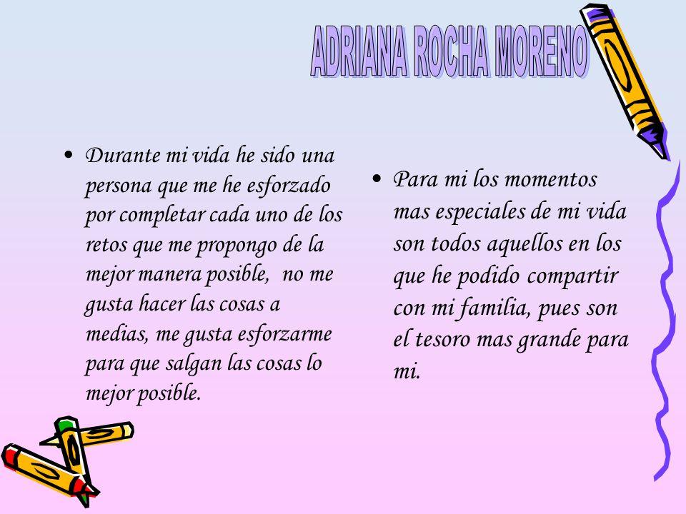 ADRIANA ROCHA MORENO