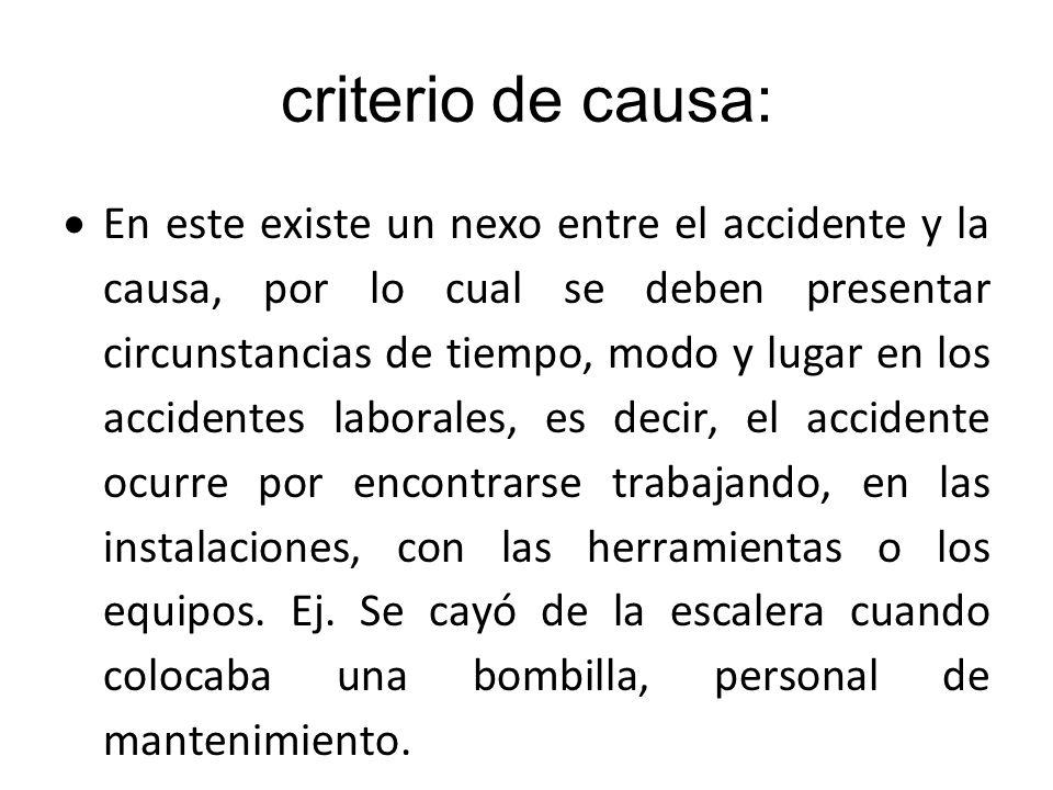 criterio de causa: