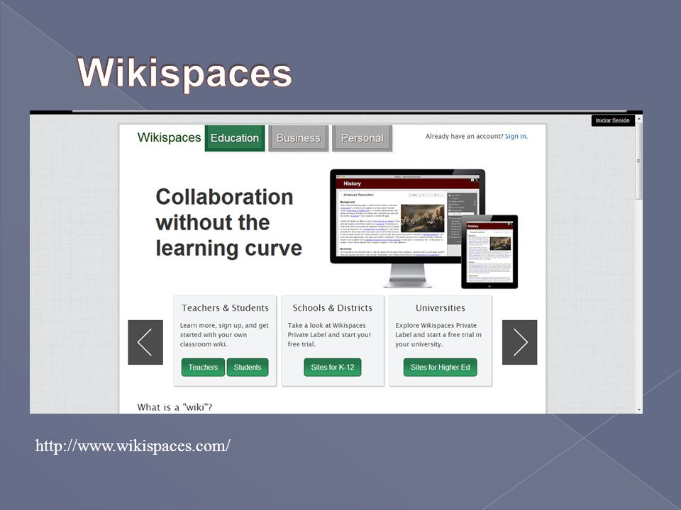 Wikispaces http://www.wikispaces.com/