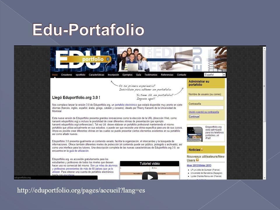 Edu-Portafolio http://eduportfolio.org/pages/accueil lang=es