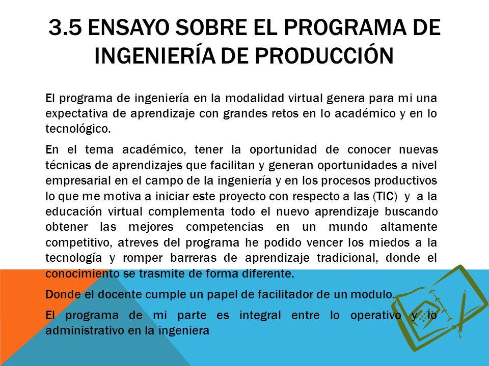 3.5 Ensayo sobre el programa de ingeniería de producción