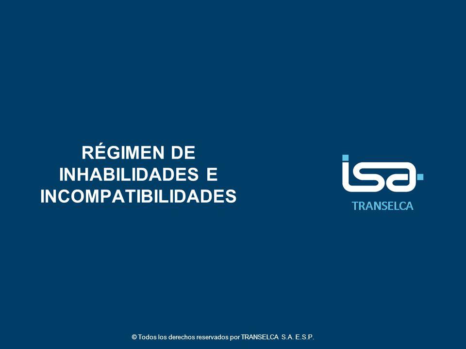 RÉGIMEN DE INHABILIDADES E INCOMPATIBILIDADES