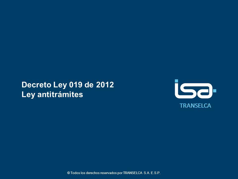 Decreto Ley 019 de 2012 Ley antitrámites