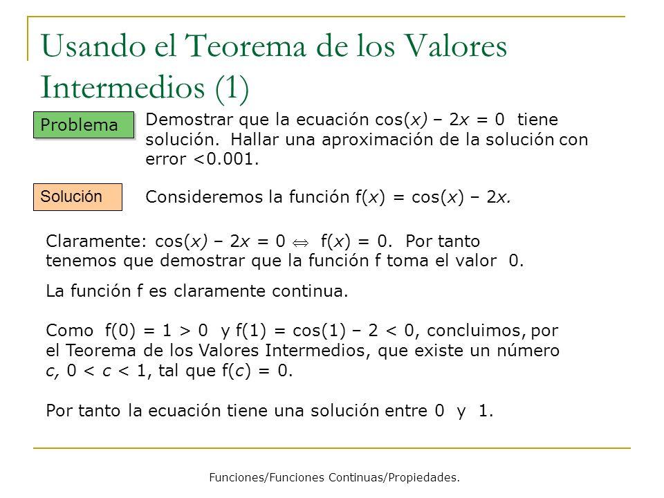 Usando el Teorema de los Valores Intermedios (1)
