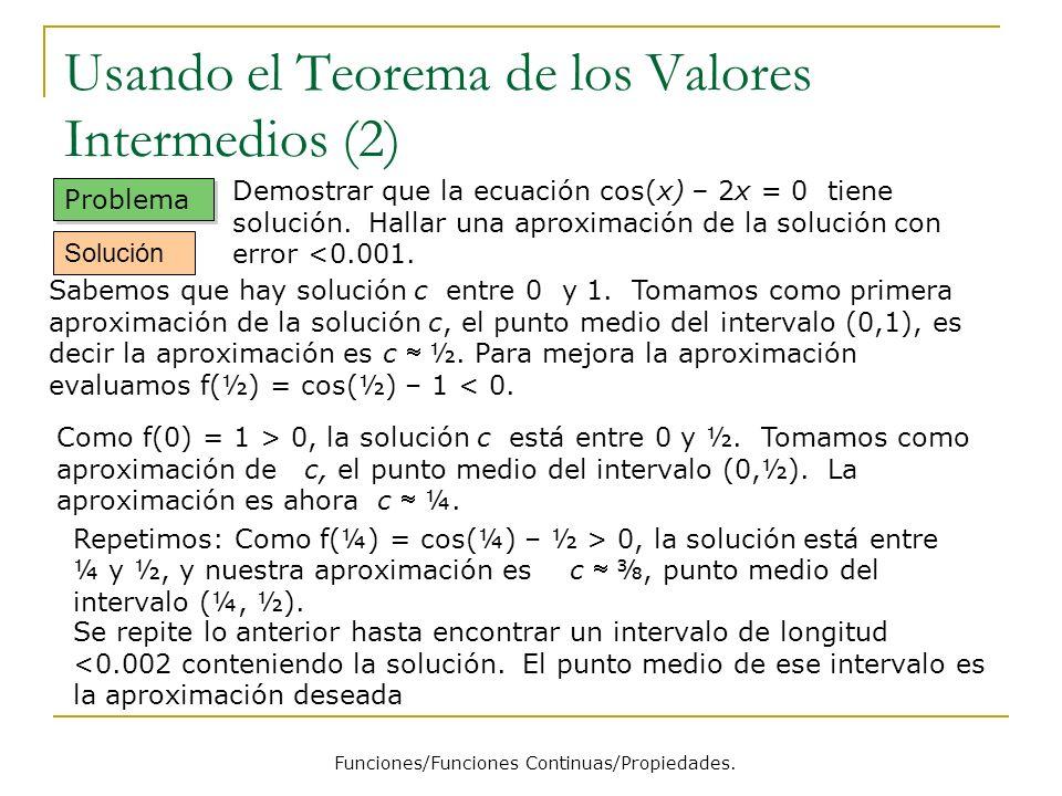 Usando el Teorema de los Valores Intermedios (2)