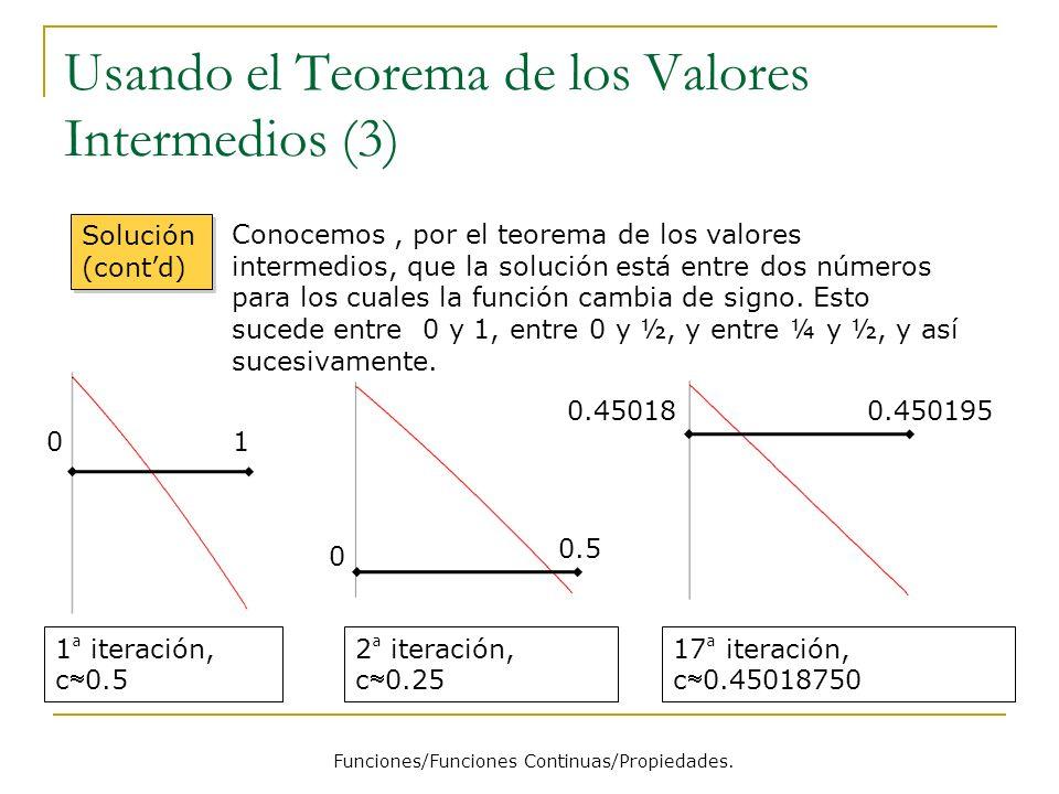 Usando el Teorema de los Valores Intermedios (3)