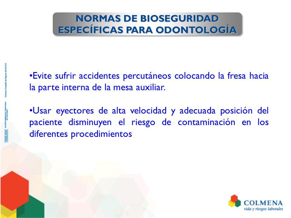 NORMAS DE BIOSEGURIDAD ESPECÍFICAS PARA ODONTOLOGÍA
