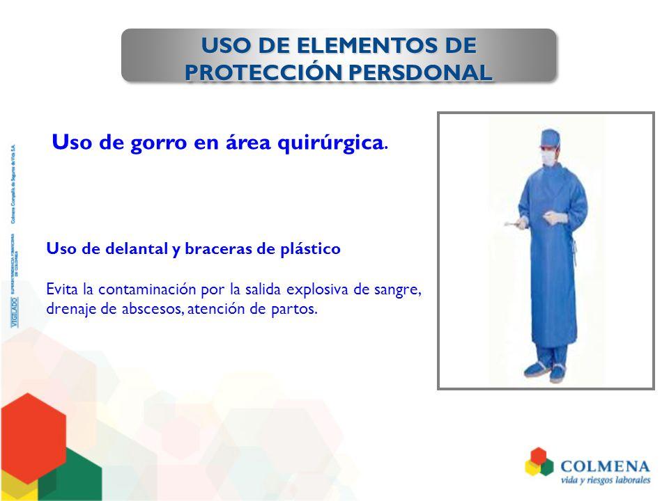 USO DE ELEMENTOS DE PROTECCIÓN PERSDONAL