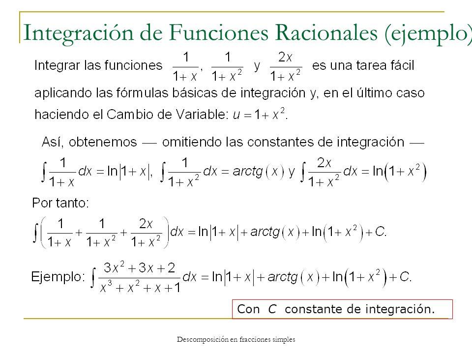 Integración de Funciones Racionales (ejemplo)