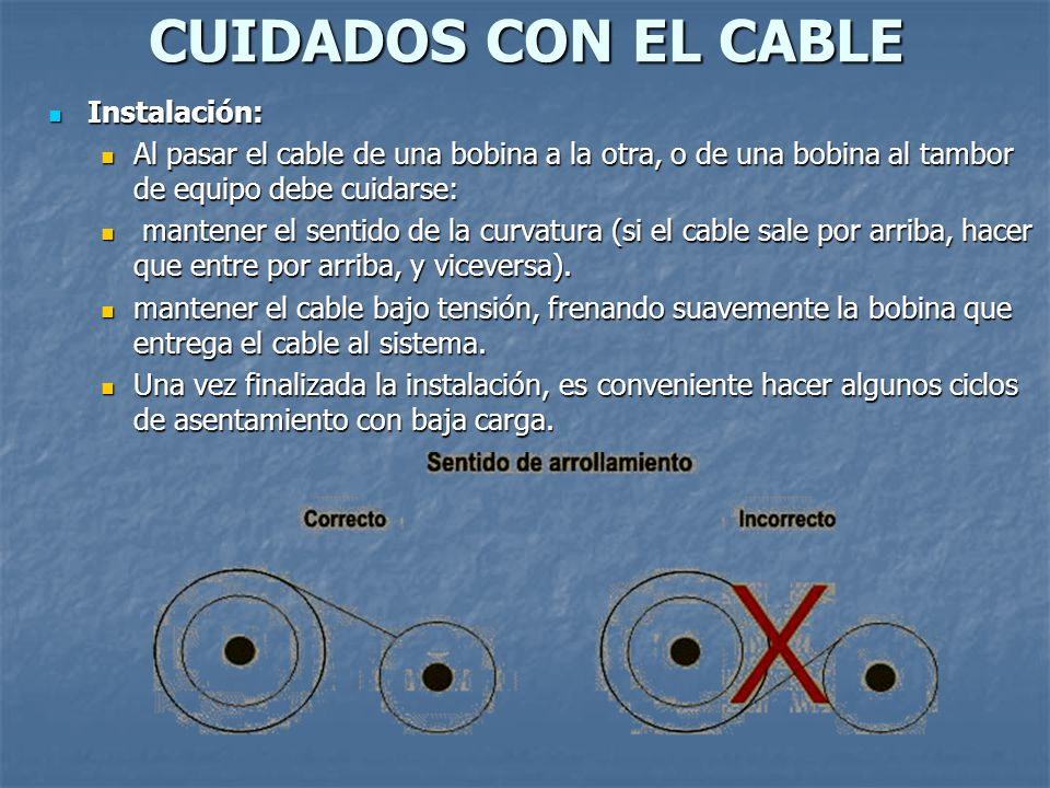 CUIDADOS CON EL CABLE Instalación: