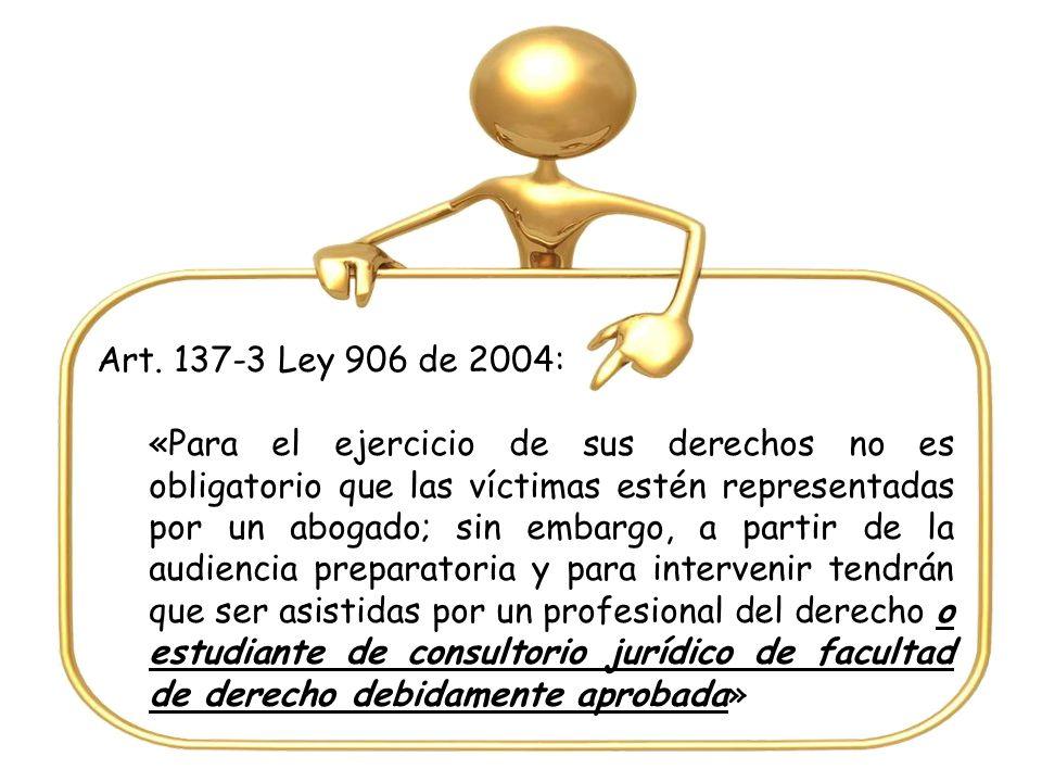 Art. 137-3 Ley 906 de 2004: