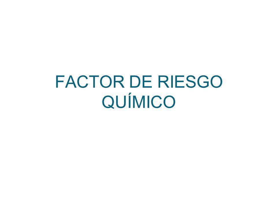 FACTOR DE RIESGO QUÍMICO