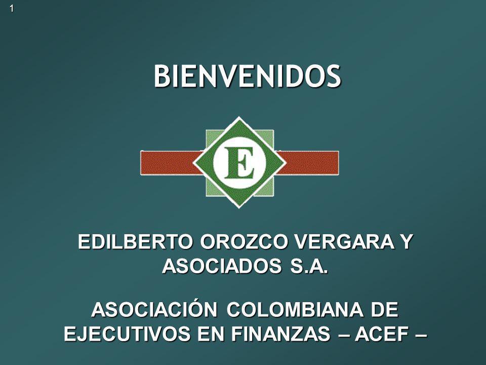 BIENVENIDOS EDILBERTO OROZCO VERGARA Y ASOCIADOS S.A.